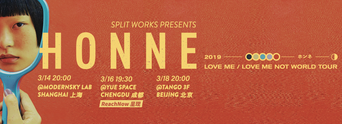 [SOLD OUT] Split Works presents: HONNE