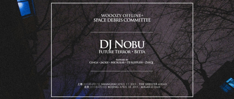 Wooozy Offline x Space Debris Committee present:  DJ Nobu