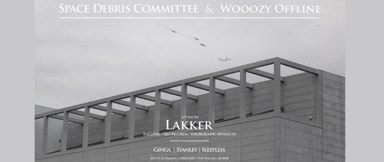 Wooozy Offline x Space Debris Committee Present Lakker