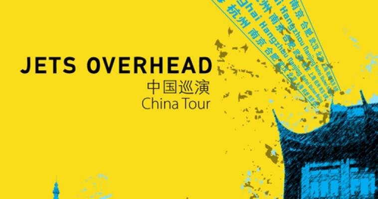 Jets Overhead China Tour 2010