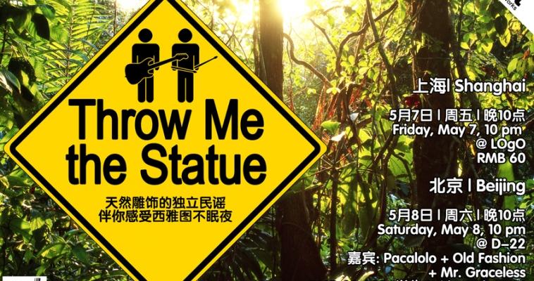 Throw Me the Statue China Tour 2010