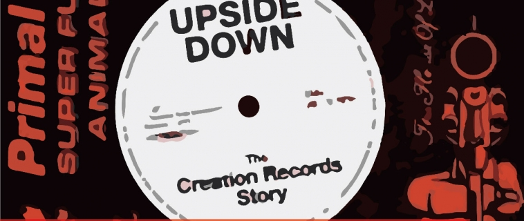 Wooozy Community Films #2: Upside Down: The Creation Records Story
